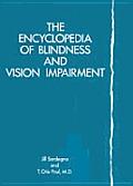 Encyclopedia Of Blindness & Vision Impairment