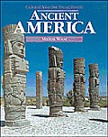 Ancient America Cultural Atlas For Young