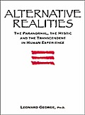 Alternative Realities The Paranormal The