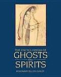 Encyclopedia Of Ghosts & Spirits
