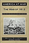 War Of 1812 America At War