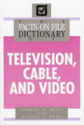 Facts on File Dictionary of Television, Cable & Video