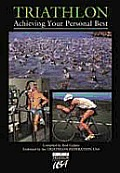 Triathlon Achieving Your Personal Best