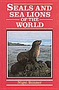 Seals & Sea Lions Of The World