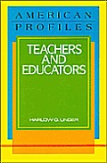 Teachers and Educators (American Profiles)