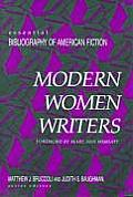 Modern Women Writers (Essential Bibliography of American Fiction)