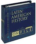 Latin American History on File (Regional History)