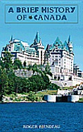 Brief History Of Canada