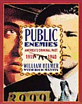 Public Enemies Americas Criminal Past