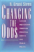 Changing the Odds: Cancer Prevention Through Personal Choice & Public Policy
