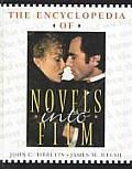 Encyclopedia Of Novels Into Film