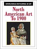 North American Art To 1900