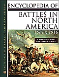 Encyclopedia of Battles in North America: 1517 to 1916 (Facts on File Library of American History)