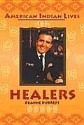 Healers American Indian Lives Series