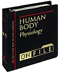 Human Body on File: Physiology