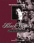 Theater Arts & Entertainment (Facts on File Encyclopedia of Black Women in America)