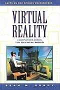 Virtual Reality: Computers Mimic the Physical World (Facts on File Science Sourcebooks)