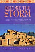 Before The Storm American Indians Before