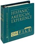Hispanic-American Experience on File (Ethnic Minorities in America)