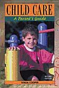 Child Care: A Parent's Guide
