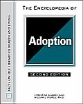 Encyclopedia of Adoption 2ND Edition
