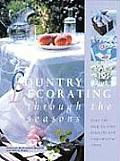 Country Decorating Through The Seasons