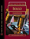 The Facts on File Handbook of Biology (Facts on File Science Handbooks)