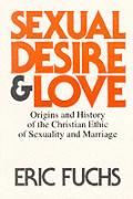 Sexual Desire & Love Origins & History