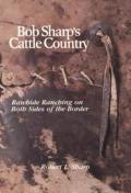 Bob Sharps Cattle Country Rawhide Ran