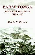 Early Tonga As The Explorers Saw It