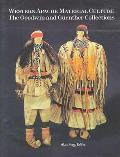 Western Apache Material Culture The Goodwin & Guenther Collections