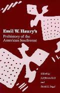 Emil W. Haury's Prehistory of the American Southwest