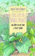 Full Life in a Small Place & Other Essays from a Desert Garden
