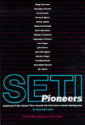 Seti Pioneers Scientists Talk About Thei
