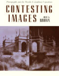 Contesting Images Photography & The Wo