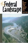 The Federal Landscape: An Economic History of the Twentieth-Century West