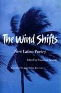 Wind Shifts New Latino Poetry