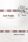 Cell Traffic New & Selected Poems