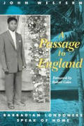 Passage to England Barbadian Londoners Speak of Home