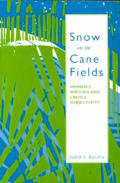 Snow on the Cane Fields