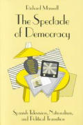 The Spectacle of Democracy