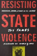 Resisting State Violence Radicalism Gender & Race in U S Culture