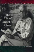 Wilderness Within The Life of Sigurd F Olson
