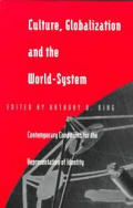 Culture Globalization & the World System Contempory Conditions for the Representation of Identity