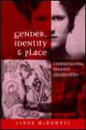 Gender Identity & Place Understanding Feminist Geographies