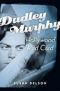 Dudley Murphy, Hollywood Wild Card