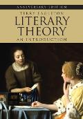 Literary Theory An Introduction Anniversary Edition