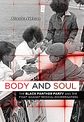 Body & Soul The Black Panther Party & the Fight against Medical Discrimination