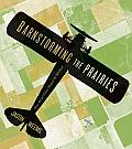 Barnstorming the Prairies