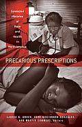 Precarious Prescriptions: Contested Histories of Race and Health in North America